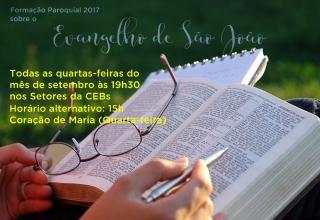 Formação Paroquial 2017 – O Evangelho de São João